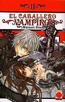 El caballero vampiro #11 (Vampire Knight, #11)