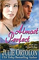 Almost Perfect (Perfect Trilogy, #1)