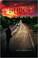 Questionable Ethics (A Mel Addison Mystery, #1)
