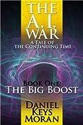 The A.I. War: The Big Boost