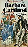 The Sign of Love by Barbara Cartland