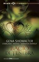 Bacio di tenebra (Includes: Lords of the Underworld, #4.5)