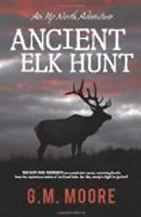 Ancient Elk Hunt