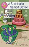 A Sheetcake Named Desire (A Piece of Cake Mystery, #1)