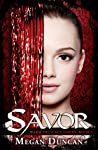 Savor (Warm Delicacy, #1)