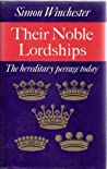 Their Noble Lordships: Hereditary Peerage Today