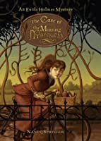 The Case of the Missing Marquess (Enola Holmes, #1)