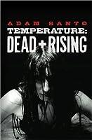 Temperature: Dead and Rising  (Temperature #1)