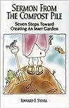 Sermon from the Compost Pile: Seven Steps Toward Creating an Inner Garden