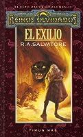 El Exilio (El Elfo Oscuro, #2)