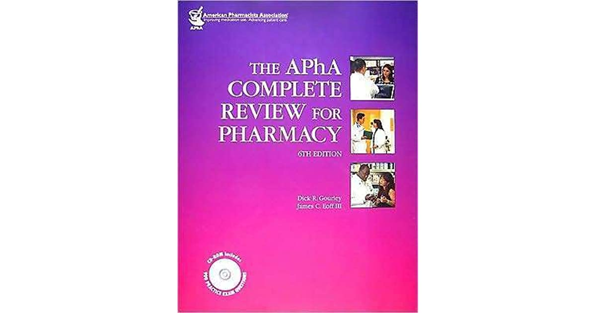 The Apha Complete Review For Pharmacy By Catherine Gourley
