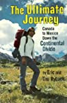 The Ultimate Journey: Canada to Mexico Down the Continental Divide