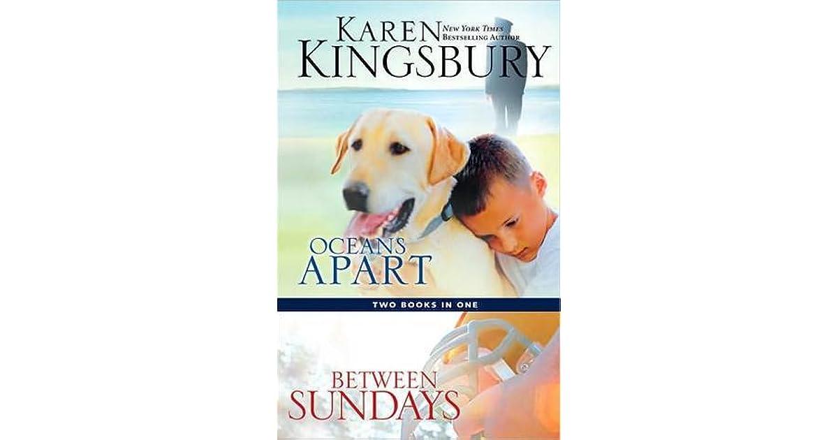 Oceans Apart Between Sundays By Karen Kingsbury