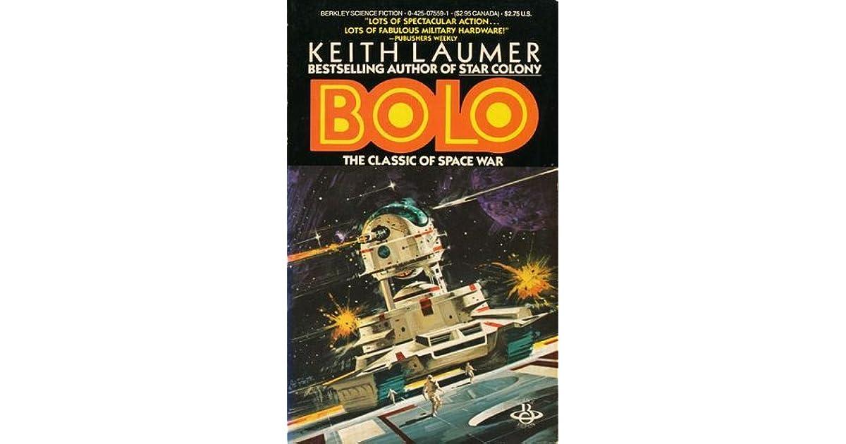 Bolo (Bolo #1) by Keith Laumer
