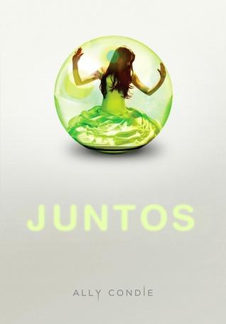 Juntos (Juntos, #1)