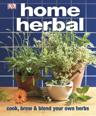 Home Herbal  The Ultimate Guide to