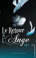 Le retour de l'ange (Le retour de l'ange, #1)