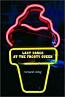 Last Dance at the Frosty Queen