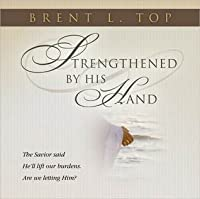 Strengthened By His Hand