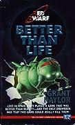 Better than Life (Red Dwarf #2)