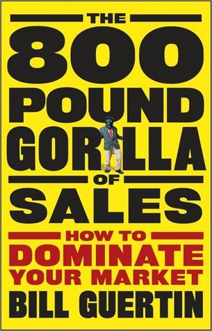 The 800-Pound Gorilla of Sales How