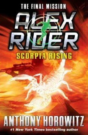 Scorpia Rising Alex Rider 9 By Anthony Horowitz