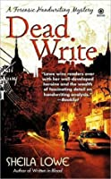 Dead Write (Forensic Handwriting Mystery #3)