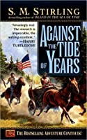 Against the Tide of Years (Island in the Sea of Time, #2)