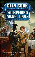 Whispering Nickel Idols (Garrett Files, #11)