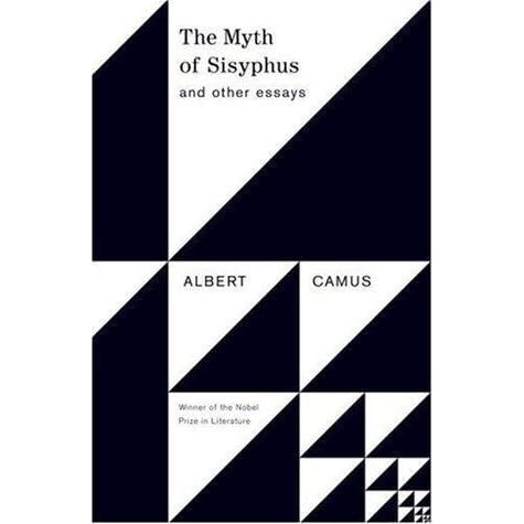camus the myth of sisyphus and other essays