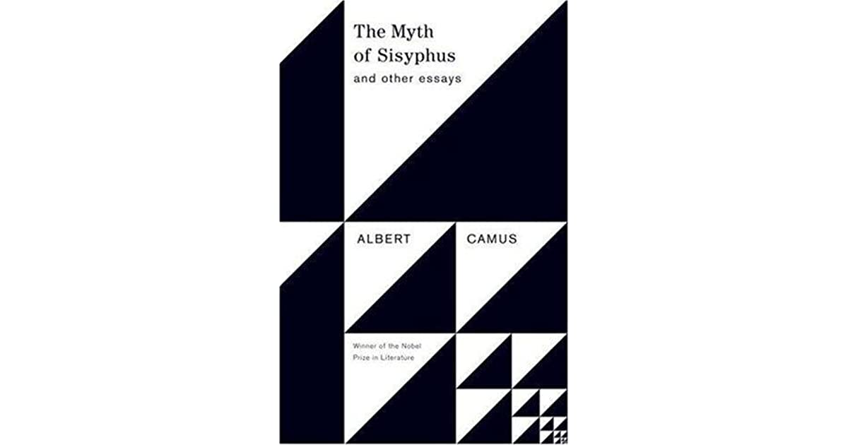 the stranger and the myth of Camus the stranger the myth of sisyphus and existentialism essaysin two of his greatest works, the stranger, and the myth of sisyphus, albert camus exposes his readers to the existentialistic parts of philosophy.