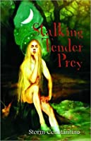 Stalking Tender Prey (Grigori Trilogy Series #1)