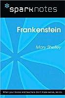 Frankenstein (SparkNotes Literature Guide Series)