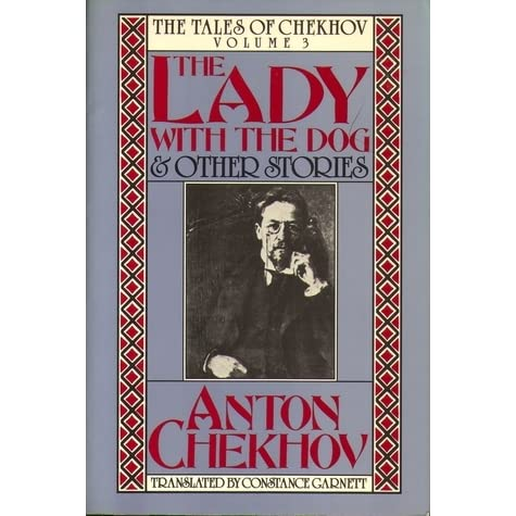 the misogynistic themes presented in the lady with the dog by anton chekhov Anton pavlovich chekhov 1860 - 1904 i it was said that a new person had appeared on the sea-front: a lady with a little dog dmitri dmitritch gurov, who had by then been a fortnight at yalta, and so was fairly at home there, had begun to take an interest in new arrivals.