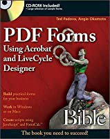 PDF Forms Using Acrobat and Livecycle Designer Bible