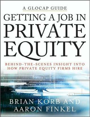 Getting a Job in Private Equity Behind the Scenes Insight into How Private Equity Funds Hire