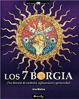 Los 7 Borgia (The Seven Borgias)