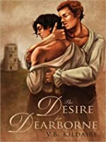 The Desire for Dearborne