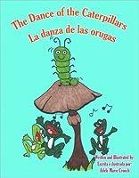 The Dance of The Caterpillars Spanish English