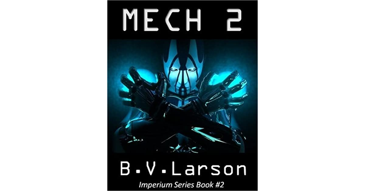 Mech 2 the savant imperium series 2 by bv larson fandeluxe Ebook collections