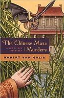 The Chinese Maze Murders (Judge Dee, #2)