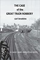 The Case of the Great Train Robbery