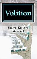 Volition (Volition, #1)