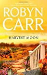 Harvest Moon by Robyn Carr