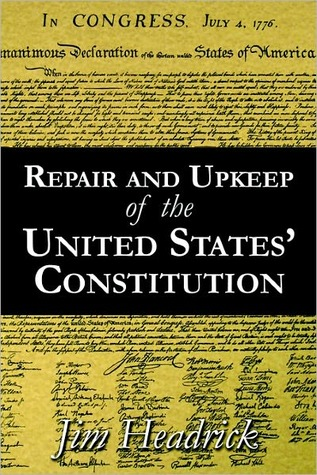 Repair and Upkeep of the United States' Constitution