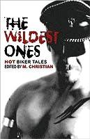 Wildest Ones: Hot Biker Tales