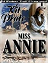 Miss Annie by Kit Prate