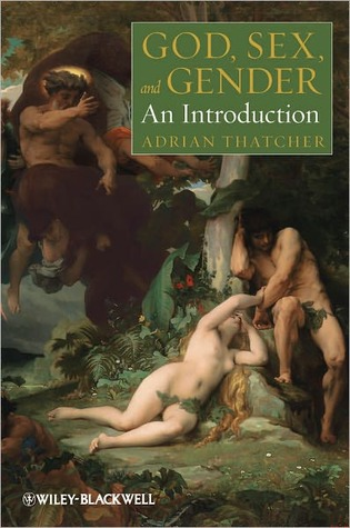 God, Sex, and Gender by Adrian Thatcher