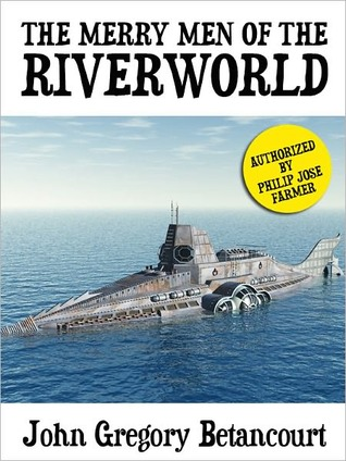 The Merry Men of the Riverworld (Philip Jose Farmer's Riverworld series)