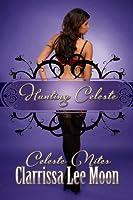 Hunting Celeste (Celeste Nites #2)